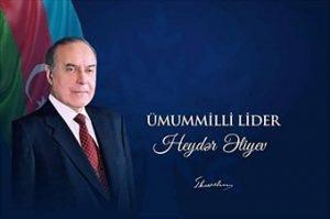 Ümummilli lider Heydər Əliyevin anadan olmasının 97-ci il dönümüdür